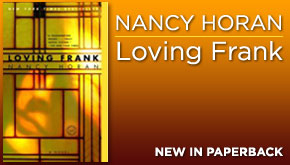 Nancy Horan Loving Frank web ad